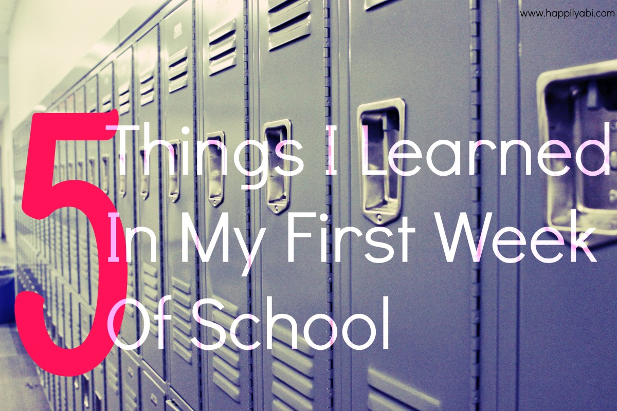5 Things I Learned In My First Week Of School