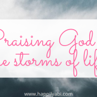 Praising God Through the Storms of Life