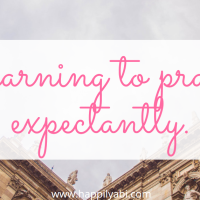 Learning to Pray Expectantly