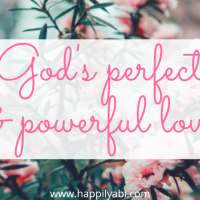 God's Perfect and Powerful Love