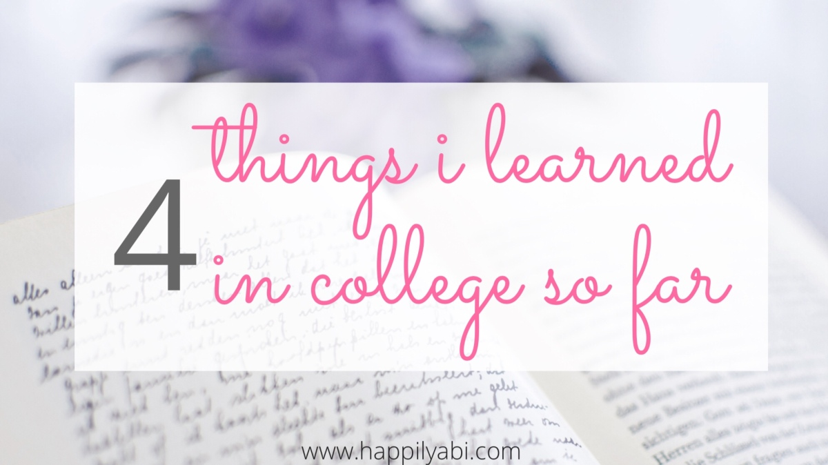 4 Things I Learned in My First Weeks of College