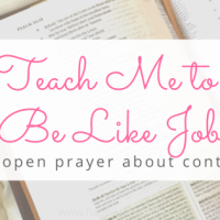 Open Prayer - Teach Me To Be Like Job